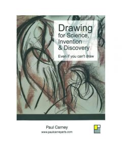 Drawing for Science, Invention & Discovery by Paul Carney