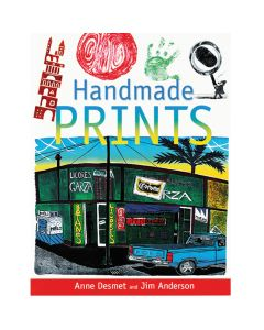 Handmade Prints by Anne Desmet and Jim Anderson
